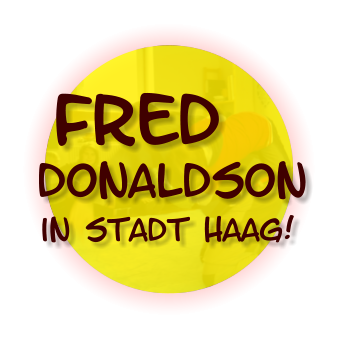 Fred in Stadt Haag!  Donaldson